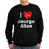 I Love George Allen Sweatshirt