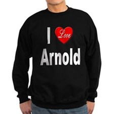 I Love Arnold Sweatshirt