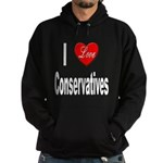 I Love Conservatives Hoodie (dark)