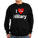 I Love Hillary Sweatshirt (dark)