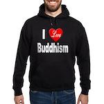 I Love Buddhism Hoodie (dark)