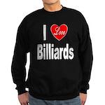 I Love Billiards Sweatshirt (dark)