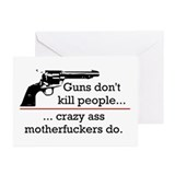 Guns don't kill/Motherfuckers do Greeting Cards (P