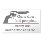 Guns don't kill/Motherfuckers do Sticker (Rectangu