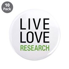 "Live Love Research 3.5"" Button (10 pack)"