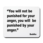 Buddha Anger Quote Mousepad