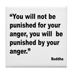 Buddha Anger Quote Tile Coaster