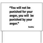 Buddha Anger Quote Yard Sign