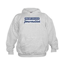 Worlds greatest Journalist Hoodie