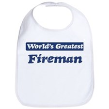 Worlds greatest Fireman Bib