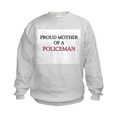 Proud Mother Of A POLICEMAN Kids Sweatshirt