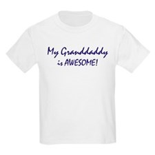 My Granddaddy is awesome T-Shirt