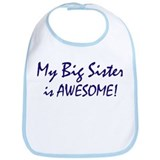 My Big Sister is awesome Bib