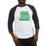 A Bad Day Fishing Baseball Jersey