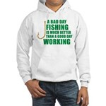 A Bad Day Fishing Hooded Sweatshirt