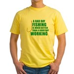 A Bad Day Fishing Yellow T-Shirt