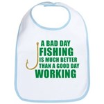 A Bad Day Fishing Bib