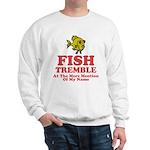 Fish Tremble Sweatshirt