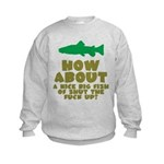 Shut The Fuck Up Kids Sweatshirt