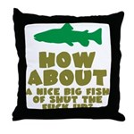 Shut The Fuck Up Throw Pillow