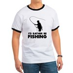 I'd Rather Be Fishing Ringer T
