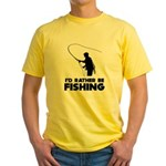 I'd Rather Be Fishing Yellow T-Shirt
