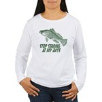 Stop Staring At My Bass Women's Long Sleeve T-Shir