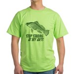 Stop Staring At My Bass Green T-Shirt