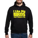 I Like Big BIRDS Hoodie (dark)
