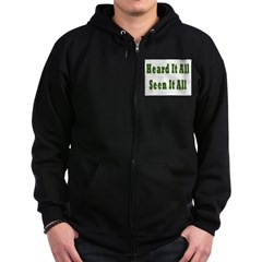 Heard and Seen It All Zip Hoodie (dark)