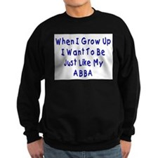 Just Like Abba Sweatshirt