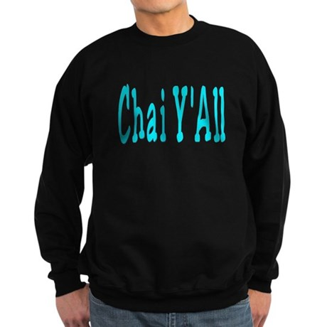 Chai Y'All Hi Sweatshirt (dark)