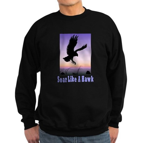 Flying High Soar Like A Hawk Sweatshirt (dark)
