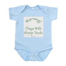 Warning - Sharp Tools Infant Bodysuit