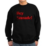 Hey Stunade! Jumper Sweater