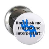 &quot;Don't Ask Me&quot; Button