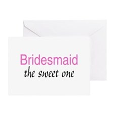 Bridesmaid (The Sweet One) Greeting Card