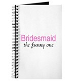 Bridesmaid (The Funny One) Journal