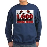1,600-POUND TOTAL CLUB! Sweatshirt