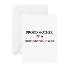 Proud Mother Of A PHOTOGRAPHIC STYLIST Greeting Ca