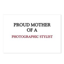Proud Mother Of A PHOTOGRAPHIC STYLIST Postcards (