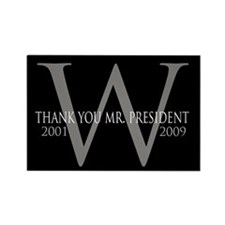 Thank You Mr. President: Geor Rectangle Magnet