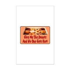 Give Me The Donuts Mini Poster Print