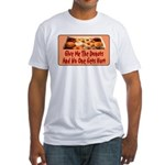 Give Me The Donuts Fitted T-Shirt