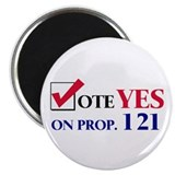 "Vote YES on Prop 121 2.25"" Magnet (10 pack)"