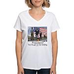 You've got to be kidding. Women's V-Neck T-Shirt