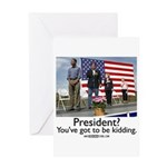 You've got to be kidding. Greeting Card