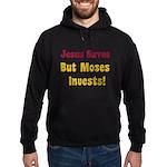 Jesus Saves but Moses Invests Hoodie (dark)