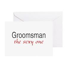 Groomsman (The Sexy One) Greeting Card