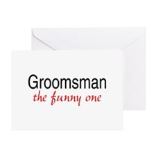 Groomsman (The Funny One) Greeting Card